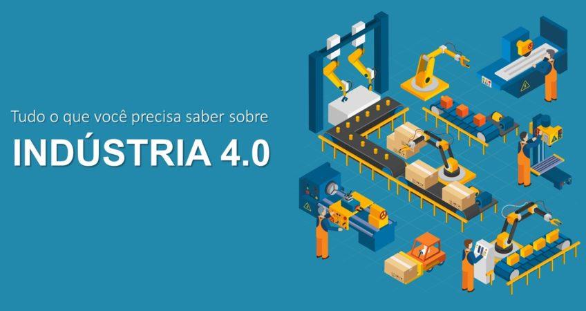 3ab8d0769 Indústria 4.0 - Tudo sobre a Quarta Revolução Industrial